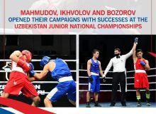 Mahmudov, Ikhvolov and Bozorov opened their campaigns with successes at the Uzbekistan Junior National Championships