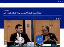 Президент АФК отметил прогресс в развитии футбола Узбекистана