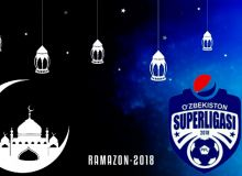 Super League. UzPFL sets kick-off times according to Ramadan Iftar Time