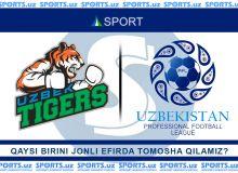 "Бугун ""Sport"" телеканалида Суперлига жонли эфирда трансляция қилинади, ""Uzbek tigers""чи?"