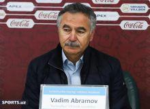 Вадим Абрамов: Вазиятлар ярата олмаслик тажриба билан боғлиқ